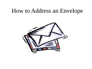 Презентация how to address an envelope