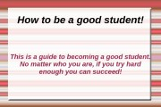 How to be a good student! This is