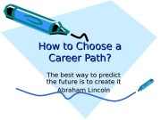 How to Choose a Career Path ? ?