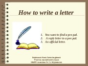 Презентация how to write letters