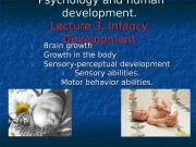 Презентация human development in infancy lecture 3