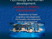Psychology   and human development. Lecture 44