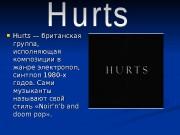 Hurts   — британская группа,