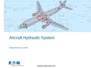 Презентация Hydraulic system RN