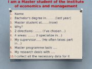I am a Master student of the Institute