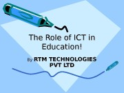 Презентация ict in education RTM