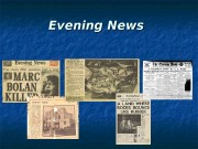 Презентация Ильюшкина — Evening News