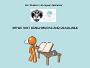 IMPORTANT BENCHMARKS AND DEADLINES MA 'Studies in European