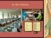 Презентация in der Mensa