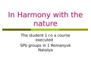 In Harmony with the nature The student 1