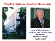 Kharkov National Medical University Head of Microbiology,