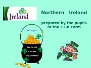 Northern  Ireland prepared by the pupils of