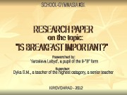 Content I. Introduction II. Breakfast and Its Importance
