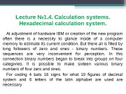 Lecture № 1. 4. Calculation systems.  Hexadecimal