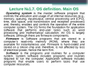 Lecture № 1. 7. OS definition. Main OS