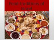 Food traditions of Israel КОШЕРНО   Israel
