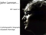 John Lennon…    All I want
