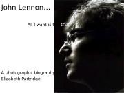 John Lennon…    All I want