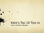 Kate's Top 10 Tips to learn a foreign