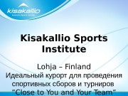 Kisakallio Sports Institute Lohja – Finland Идеальный курорт