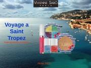 Презентация Коллекция Voyage a Saint Tropez июнь 2013