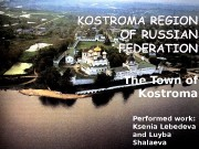 The Town of Kostroma Performed work:  Ksenia