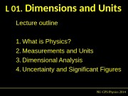 L 01.  Dimensions and Units NU-CPS Physics