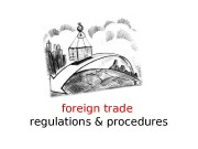 foreign trade  regulations & procedures  Today