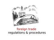 foreign trade  regulations & procedures  Today