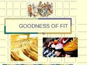 GOODNESS OF FIT  2 We used OLS