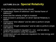 LECTURE 23 & 24 :  Special Relativity