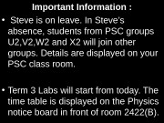 Important Information :  •  Steve is