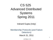 1 CS 525 Advanced Distributed Systems Spring 2011