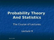 Mar 19, 2016   11 Probability Theory