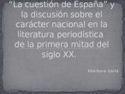 """Kónikova Daria"""" La cuestión de España"""" y la"""