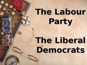The Labour Party The Liberal Democrats  Leader