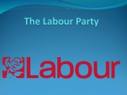 Formation of the Labour Party  19 th
