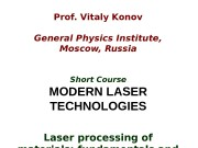 Prof. Vitaly Konov General Physics Institute,  Moscow,