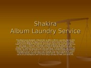 Shakira Album Laundry Service This Album was released