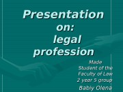 Presentation   onon : :  legal