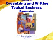 Chapter 13  Organizing and Writing Typical Business