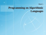 Programming on Algorithmic Languages Week 1  1.
