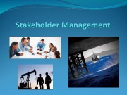 Objectives  Define stake and stakeholder  Differentiate