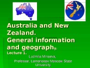 Презентация lecture 1 Australia and New Zealand. Geography