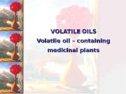 Презентация lecture 1 volatile.oils