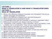 LECTURE 1.  WHAT A TRANSLATOR IS AND