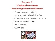 Lecture 2  National Accounts Measuring Output and