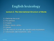 Lecture 2. The International Structure of Words