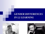 GENDER DIFFERENCES IN L 2 LEARNING  Definitions