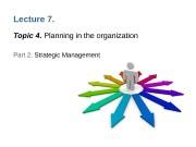 Презентация lecture 4 part 2 Strategic Management